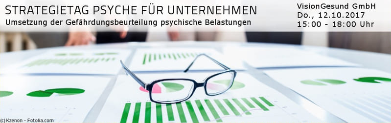 VisionGesund Strategie-Workshop: Psychische Belastungen am 12.10.2017
