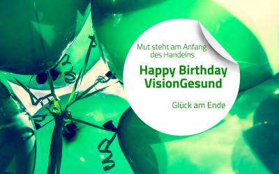 Happy Birthday VisionGesund!